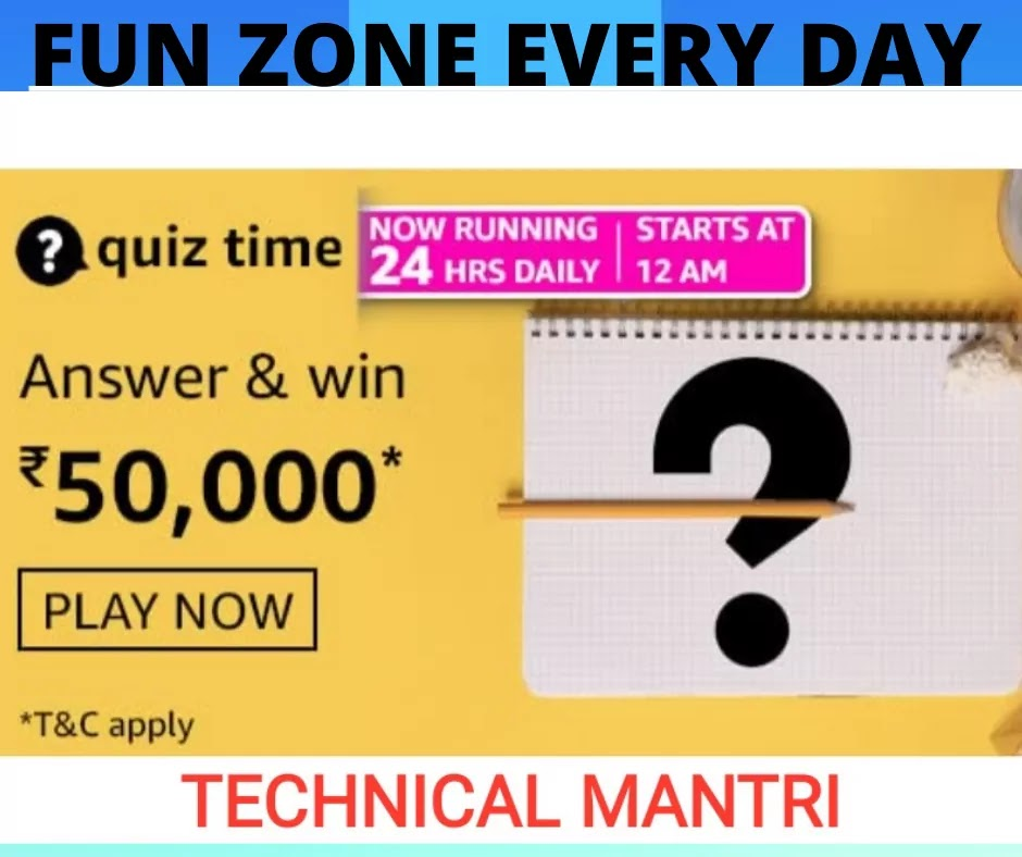 Amazon quiz answers today for 6th June 2021 Win 50000