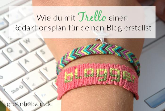 Wie du mit Trello einen Redaktionsplan für deinen Blog erstellst