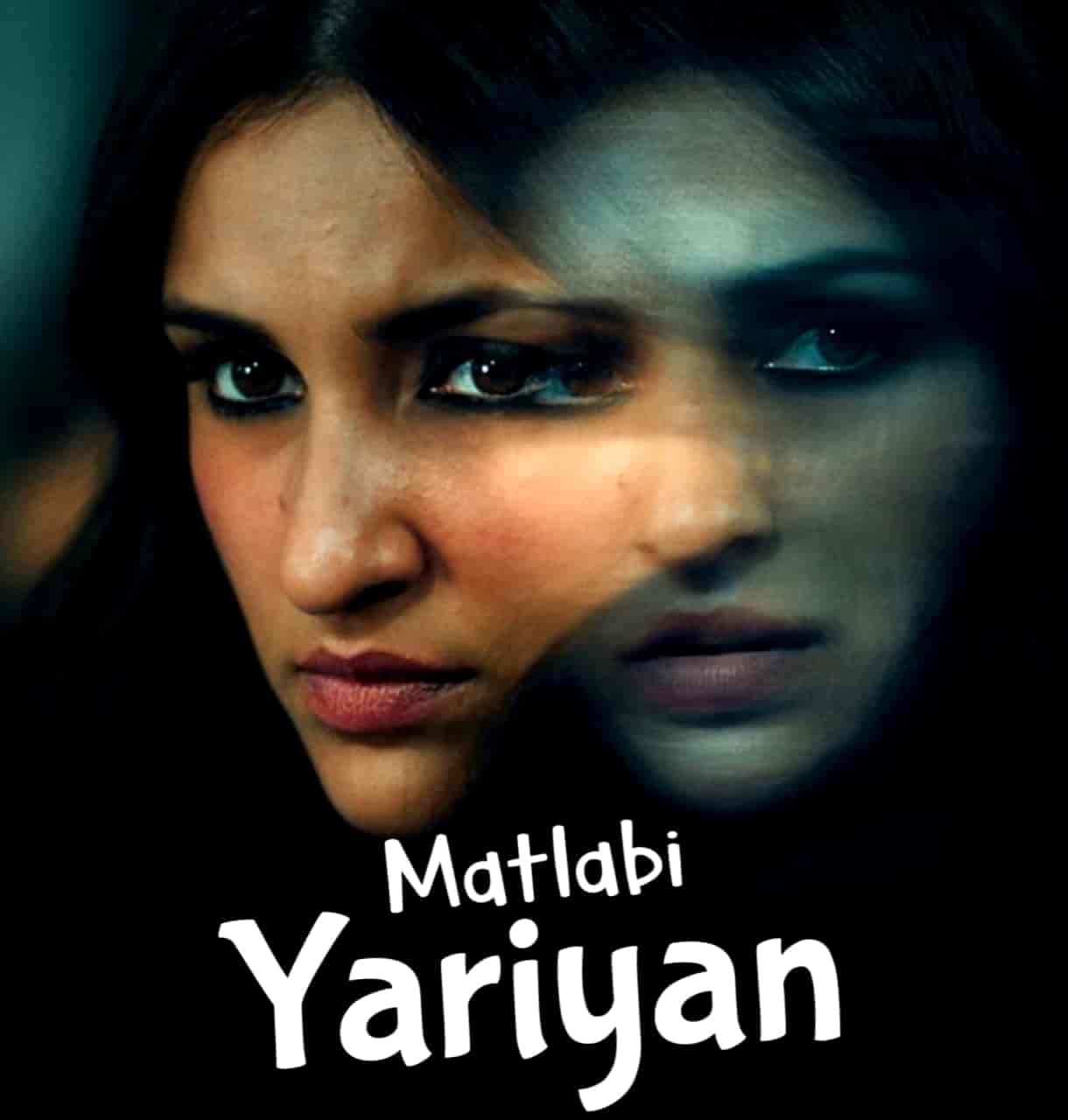 Matlabi Yariyan Hindi Song Image Features Parineeti Chopra