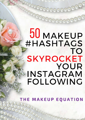 50 Makeup Hashtags To Skyrocket Your Instagram Following