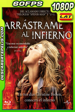 Arrástrame al infierno (2009) 1080p 60fps BDRip Latino – Ingles
