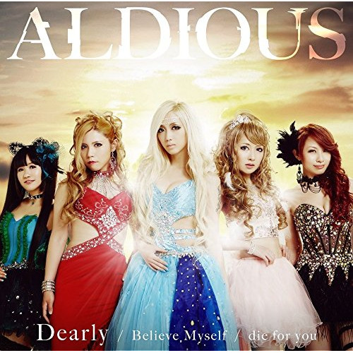 Aldious die for you Dearly Believe Myself rar, flac, zip, mp3, aac, hires
