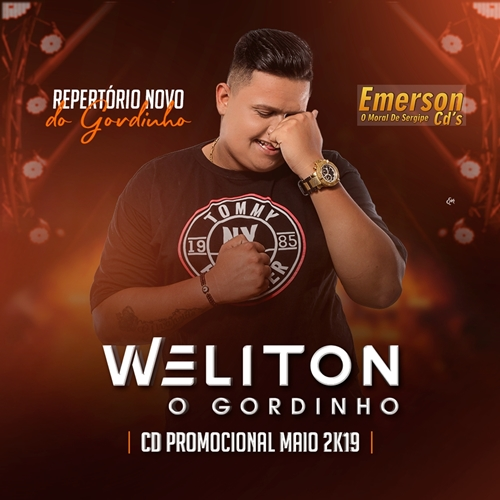 Weliton O Gordinho - Cd Promocional Maio 2019
