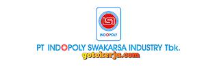 Lowongan Kerja PT. Indopoly Swakarsa Industry Tbk