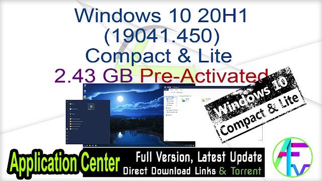 Windows 10 20H1 (19041.450) Compact & Lite Pre-Activated