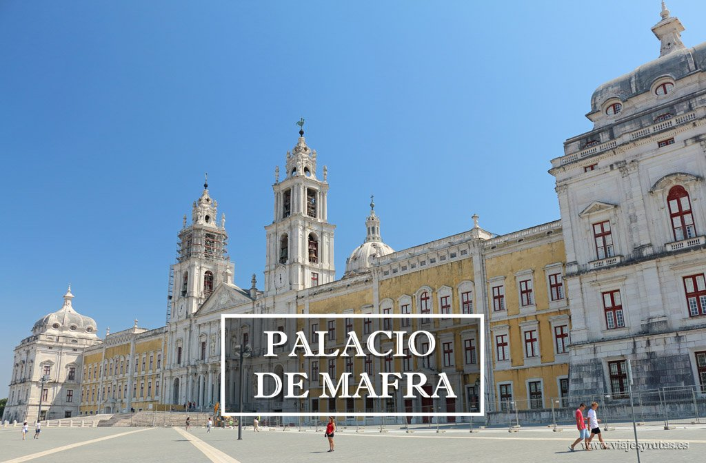 El Palacio de Mafra, fruto de una promesa real de Portugal