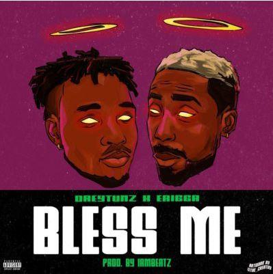 "Audio: Drey Tunz X Erigga – ""Bless Me"""