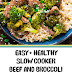 Easy + Healthy Slow Cooker Beef and Broccoli