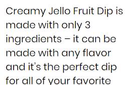 RECIPE - CREAMY JELLO FRUIT DIP