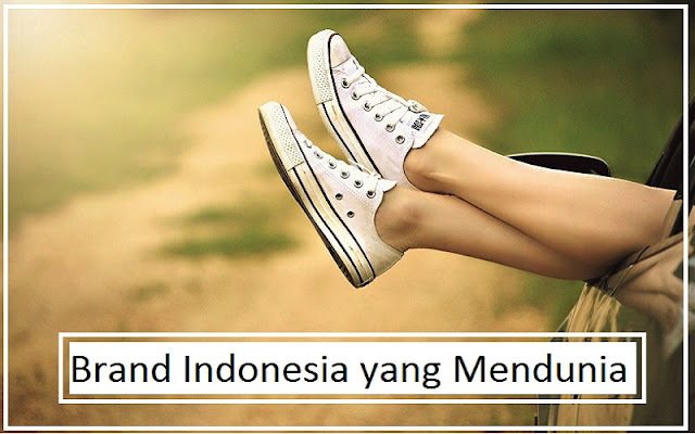 brand indonesia mendunia