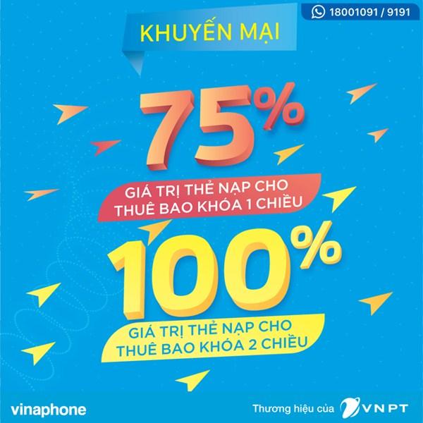 Vinaphone khuyến mãi 100% giá trị thẻ nạp cho thuê bao khóa 1, 2 chiều