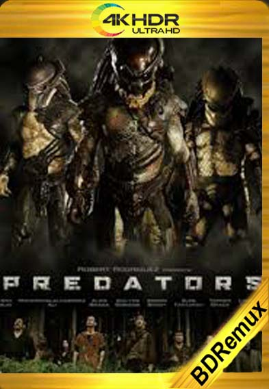 Depredadores (2010) [1080p BD REMUX 4K] [Latino-Inglés] [LaPipiotaHD]
