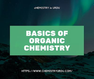 Basics of Organic Chemistry