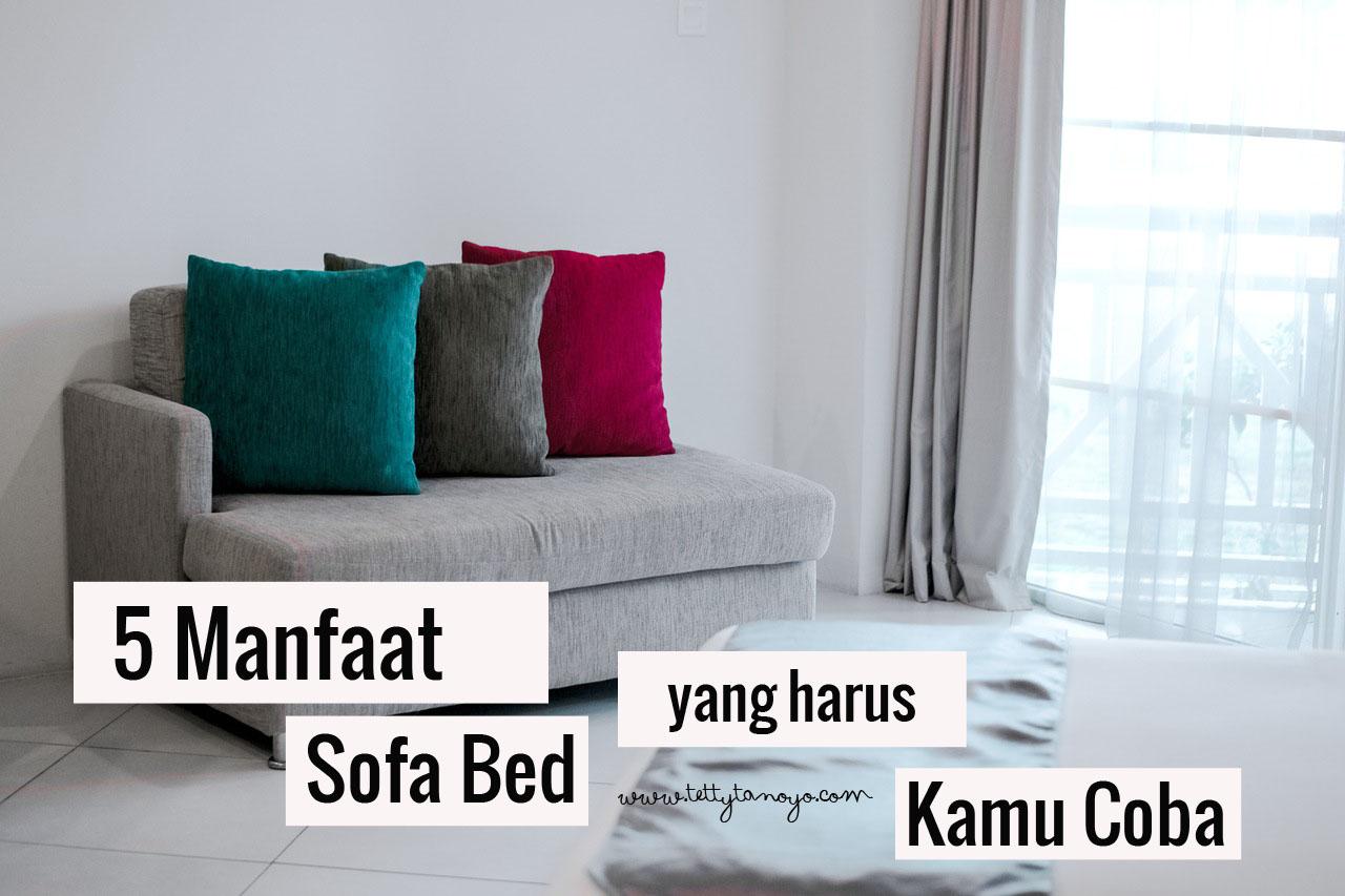 5 Manfaat Sofa Bed Minimalis Yang Harus Kamu Coba Di Rumah