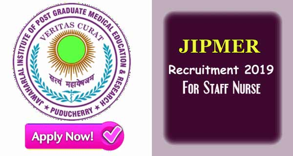 JIPMER Recruitment for Staff Nurse | Staff Nurse Recruitment in JIPMER