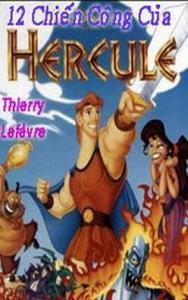 12 Chiến Công Của Hercule - Thierry Lefèvre