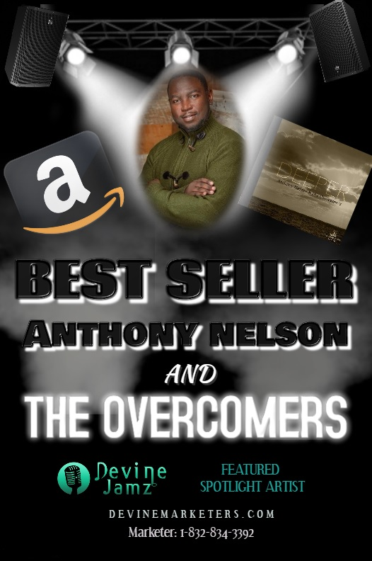Amazon Featured Artist | Anthony Nelson & The Overcomers