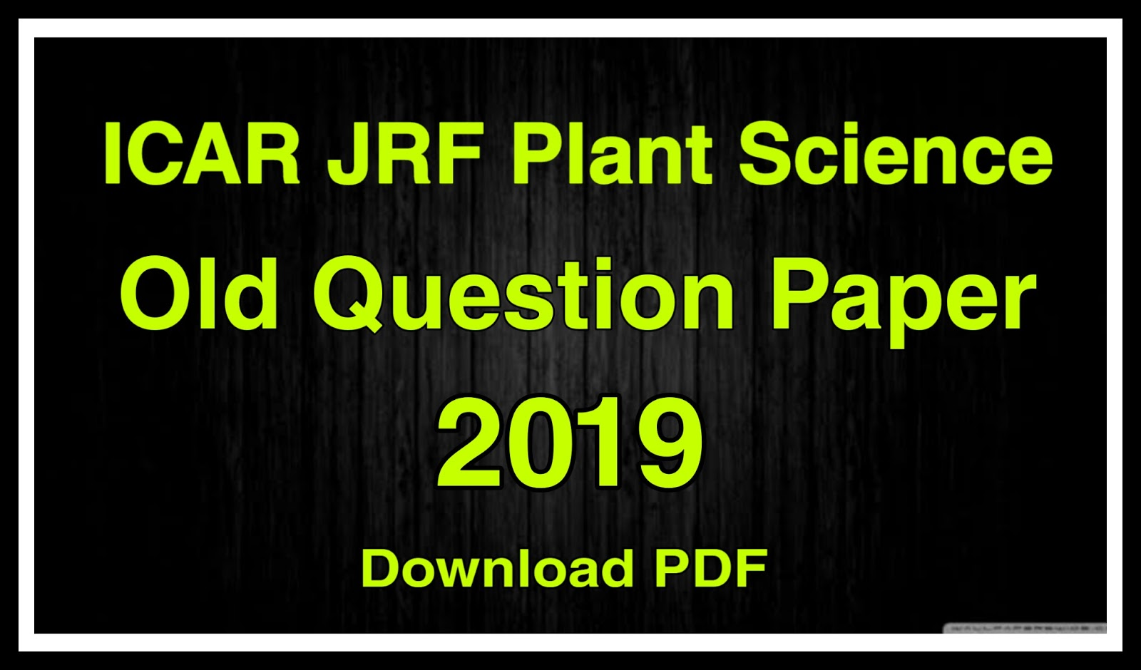 ICAR JRF Plant Science Old Question Paper 2019 - Download PDF