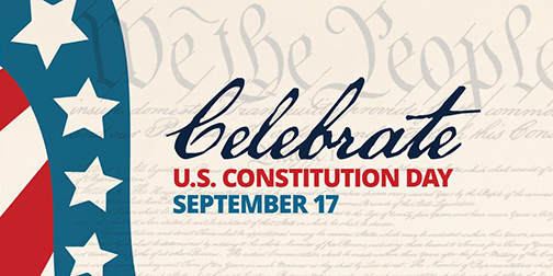 Illustrated poster with Americana stars and stripes and Constitution imagery.  Text: Celebrate US Constitution Day