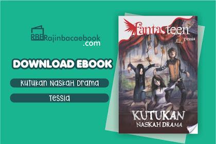 Download Novel Kutukan Naskah Drama #Fantasteen by Evangelina Tessia Pricilla Pdf
