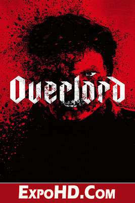 Overlord (2018) HD 480p| 720p |1080p|Free Download | Watch Online Stream