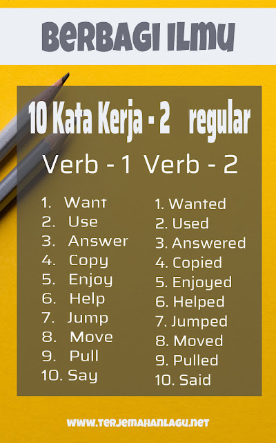 10 Kata Kerja Yang Sering Di Gunakan Dalam Kata Kerja Ke Dua