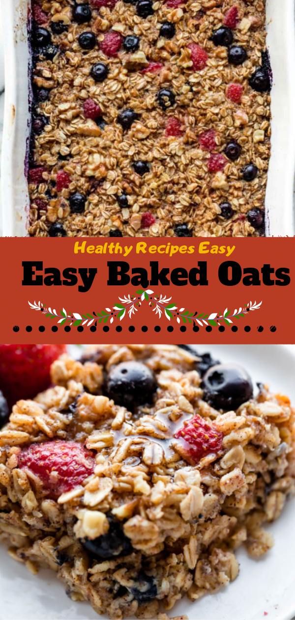 Healthy Recipes Easy | Easy Baked Oats, Healthy Recipes For Weight Loss, Healthy Recipes Easy, Healthy Recipes Dinner, Healthy Recipes Pasta, Healthy Recipes On A Budget, Healthy Recipes Breakfast, Healthy Recipes For Picky Eaters, Healthy Recipes Desserts, Healthy Recipes Clean, Healthy Recipes Snacks, Healthy Recipes Low Carb, Healthy Recipes Meal Prep, Healthy Recipes Vegetarian, Healthy Recipes Lunch, Healthy Recipes For Kids, Healthy Recipes Crock Pot, Healthy Recipes Videos, Healthy Recipes Weightloss, Healthy Recipes Chicken, Healthy Recipes Heart, Healthy Recipes For One, Healthy Recipes For Diabetics, Healthy Recipes Smoothies, Healthy Recipes For Two, Healthy Recipes Simple, Healthy Recipes For Teens, Healthy Recipes Protein, Healthy Recipes Vegan, Healthy Recipes For Family, Healthy Recipes Salad, Healthy Recipes Cheap, Healthy Recipes Shrimp, Healthy Recipes Paleo, Healthy Recipes Delicious, Healthy Recipes Gluten Free, Healthy Recipes Keto, Healthy Recipes Soup, Healthy Recipes Beef, Healthy Recipes Fish, Healthy Recipes Quick, Healthy Recipes For College Students, Healthy Recipes Slow Cooker, Healthy Recipes With Calories, Healthy Recipes For Pregnancy, Healthy Recipes For 2, Healthy Recipes Wraps, Healthy Recipes Yummy, Healthy Recipes Super, Healthy Recipes Best, Healthy Recipes For The Week, #healthyrecipes #recipes #food #appetizers #dinner #oatmeal #baked