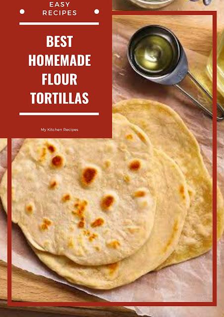 Best Homemade Flour Tortillas