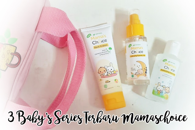 3 Baby Series Terbaru Mamaschoice