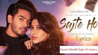Karan Sehmbi Sajte Ho Lyrics