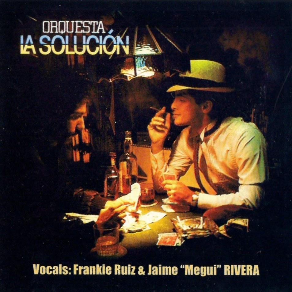 """ORQUESTA LA SOLUCION - CANTAN FRANKIE RUIZ & JAIME """"MEGUI"""" RIVERA (1980)"""
