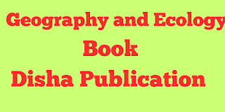 Geography and Ecology Book by Disha Publication Free Full PDF Download