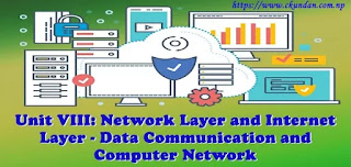 Network Layer and Internet Layer - Data Communication and Computer Network