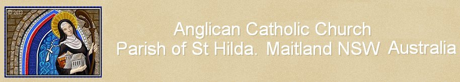 Anglican Catholic Church - Parish of St Hilda. Maitland NSW Australia