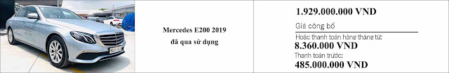Giá xe Mercedes E200 2019 hấp dẫn bất ngờ