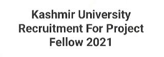 Kashmir-university-recruitment-for-project-fellow-2021