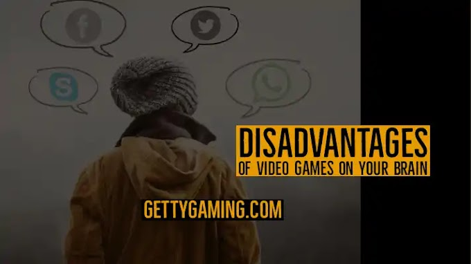 Disadvantages of video games on Your Brain and body 2021
