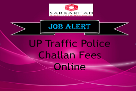 UP Traffic Police Challan Fees Online