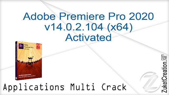 Adobe Premiere Pro 2020 v14.0.2.104 (x64) Activated
