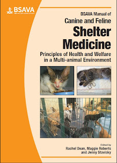 BSAVA Manual of Canine and Feline Shelter Medicine Principles of Health and Welfare in a Multi-animal Environment 1st Edition