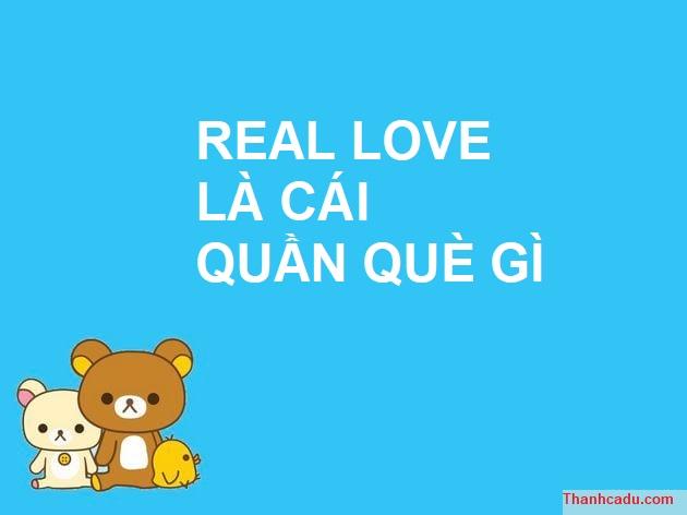 real love là gi
