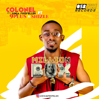 Music: Colonel A.K.A Ginja-Propeller ft 9plus & Shizzle - Million Box