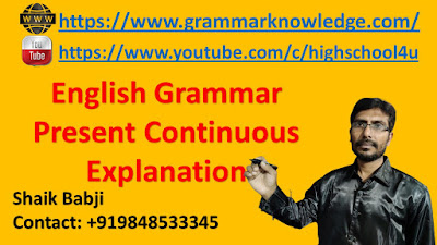 English Grammar Present Continuous Explanation