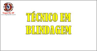 TÉCNICO EM BLINDAGEM