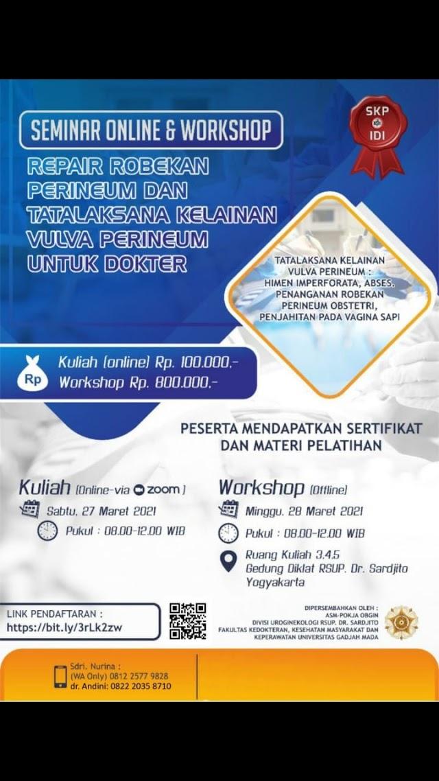 Seminar Online & Workshop Repair Robekan Perineum dan Tatalaksana Kelainan Vulva Perineum Untuk Dokter