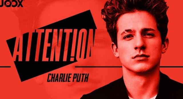 Lirik Lagu Attention Charlie Puth Asli dan Lengkap Free Lyrics Song