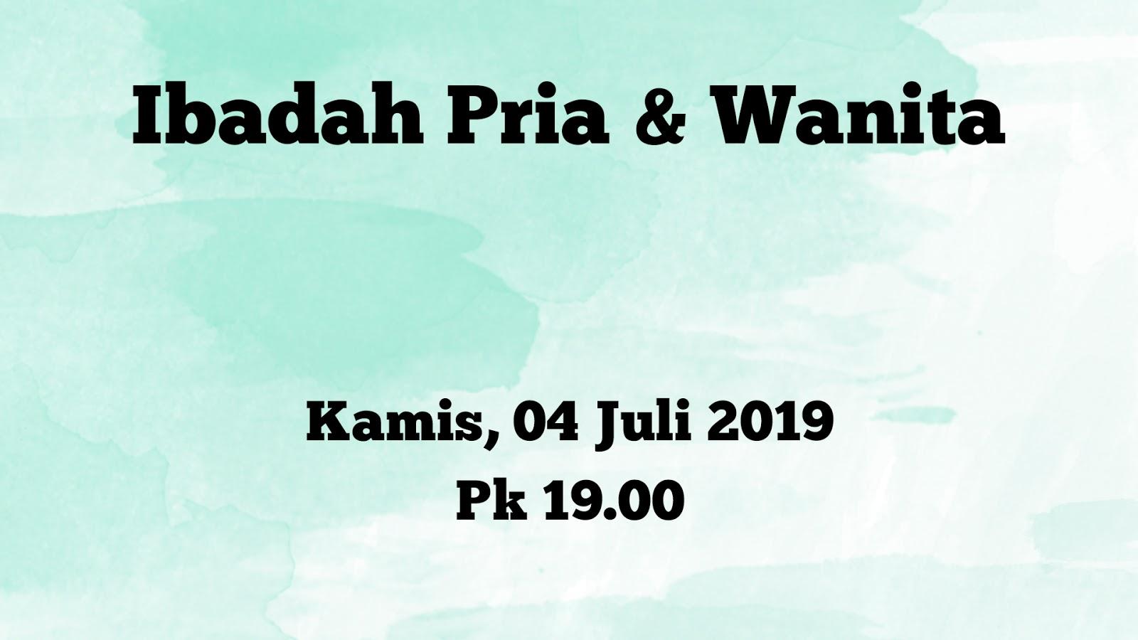 Ibadah pria & wanita GSJA Sword 04-07-2019