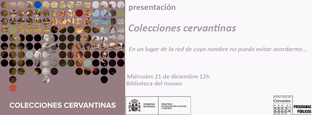 Domvs pvcelae museo casa de cervantes colecciones for Colecciones en red