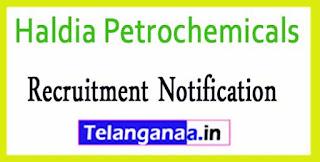 Haldia Petrochemicals Recruitment Notification 2017