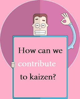 How can we contribute to kaizen?